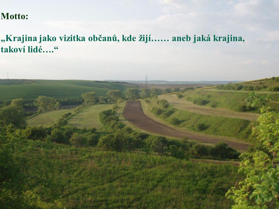 """MZLU Brno 17 Motto: """"Krajina jako vizitka občanů, kde žijí…… aneb jaká krajina, takoví lidé…."""""""
