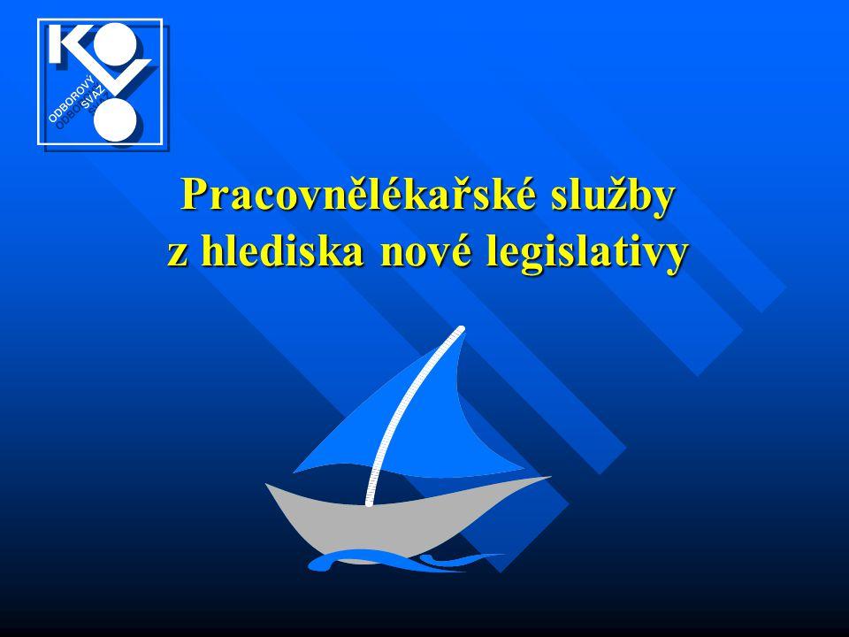 Pracovnělékařské služby z hlediska nové legislativy