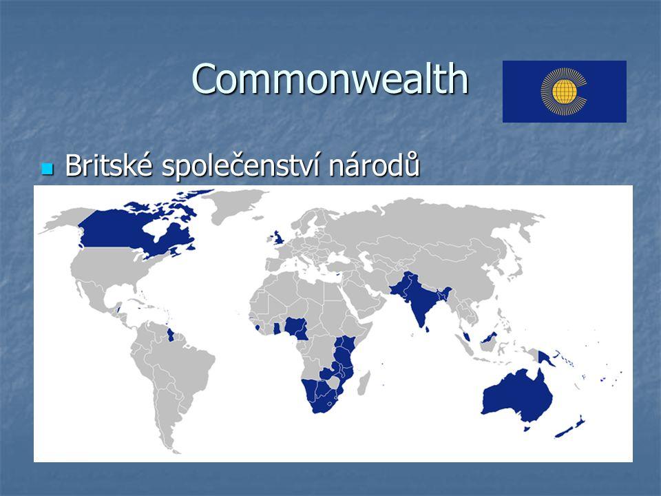 Commonwealth Britské společenství národů Britské společenství národů