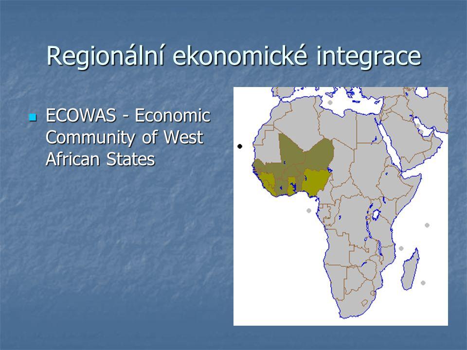 Regionální ekonomické integrace ECOWAS - Economic Community of West African States ECOWAS - Economic Community of West African States