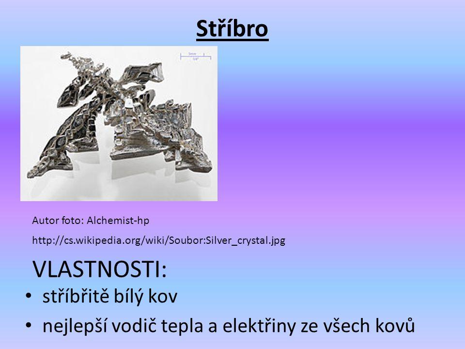 Stříbro stříbřitě bílý kov nejlepší vodič tepla a elektřiny ze všech kovů Autor foto: Alchemist-hp http://cs.wikipedia.org/wiki/Soubor:Silver_crystal.