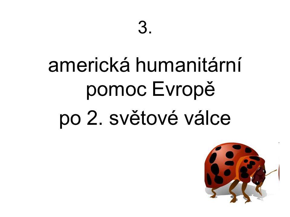3. americká humanitární pomoc Evropě po 2. světové válce
