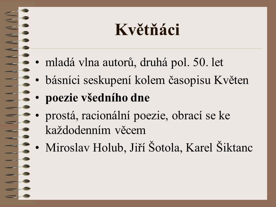 Květňáci mladá vlna autorů, druhá pol.50.