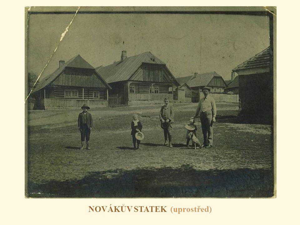 Historická fotografie NOVÁKOVA STATKU Fotografováno v roce 1905