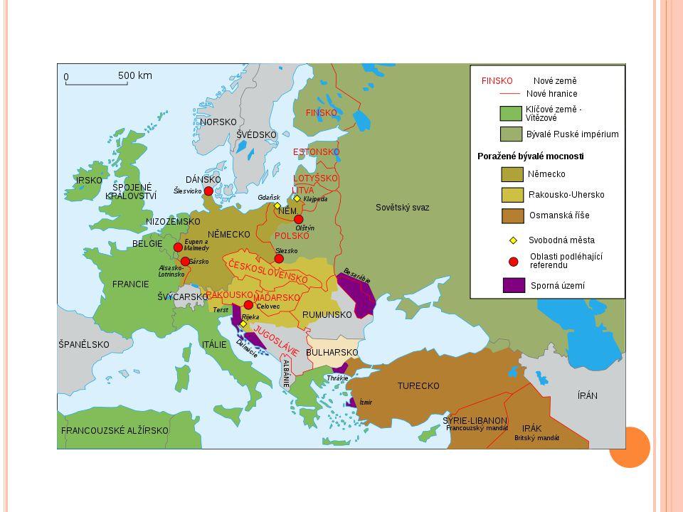 Rozpad – Rakousko-Uhersko, Rusko, Německo, Turecko Nové státy: Rakouská republika, Československo, Maďarsko, Království Srbů, Chorvatů a Slovinců (Jugoslávie)←RU Finsko, Litva, Lotyšsko, Estonsko ← Rusko (vyčlenění) Polsko ← obnoveno na území patřící Německu, RU, Rusku