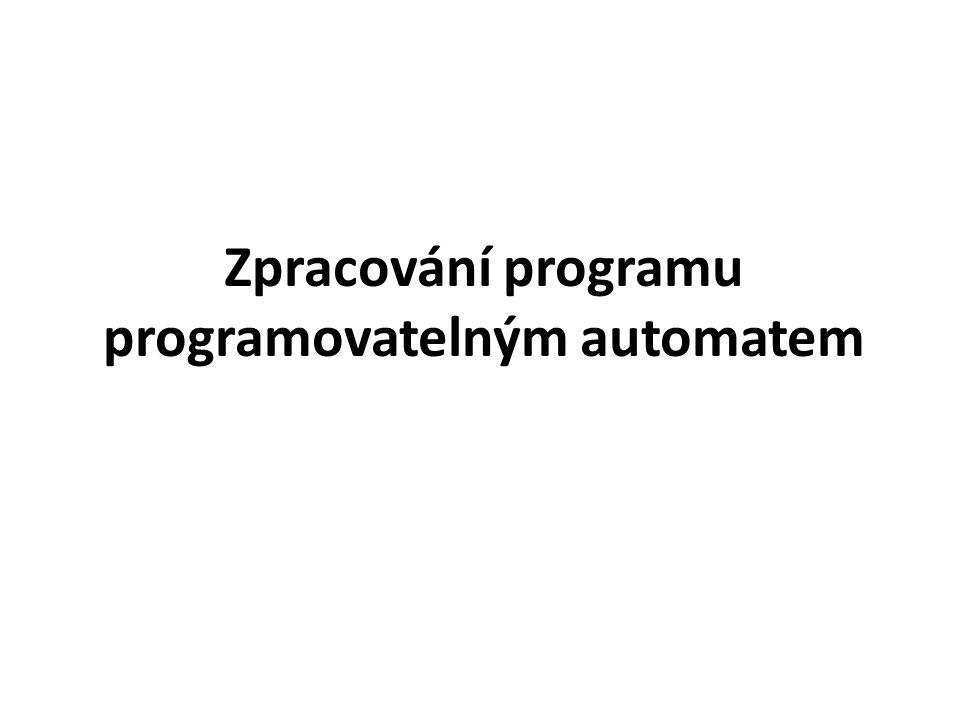Zpracování programu programovatelným automatem