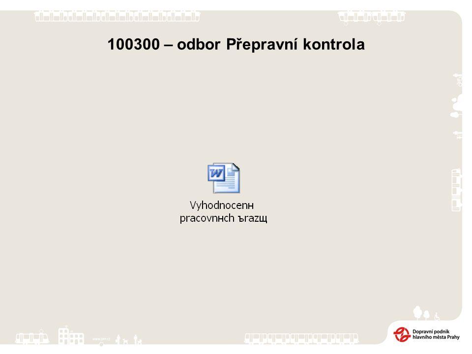 100300 – odbor Přepravní kontrola