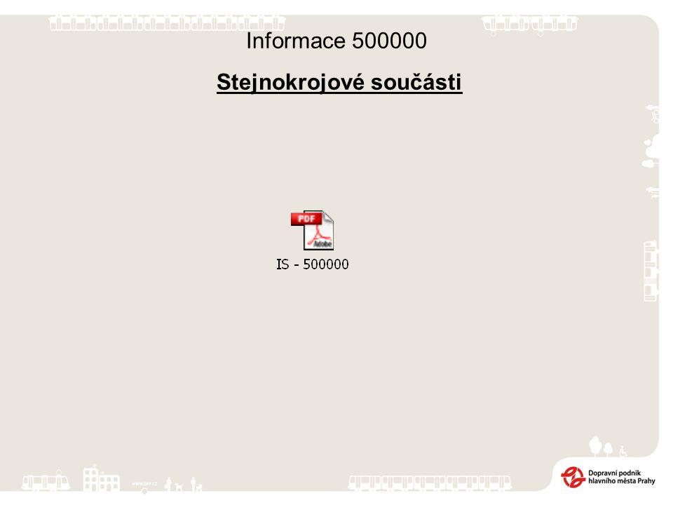 Informace 500000 Stejnokrojové součásti