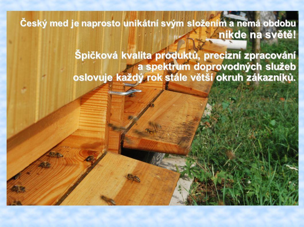 Český med je naprosto unikátní svým složením a nemá obdobu nikde na světě! Špičková kvalita produktů, precizní zpracování a spektrum doprovodných služ