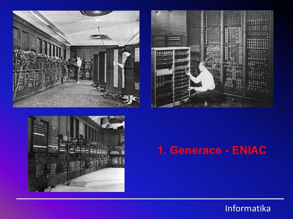 Informatika 3.Generace - Sálový počítač IBM Systém 360, rok 1964 5.