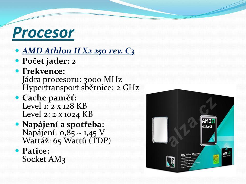 Procesor AMD Athlon II X2 250 rev. C3 Počet jader: 2 Frekvence: Jádra procesoru: 3000 MHz Hypertransport sběrnice: 2 GHz Cache paměť: Level 1: 2 x 128
