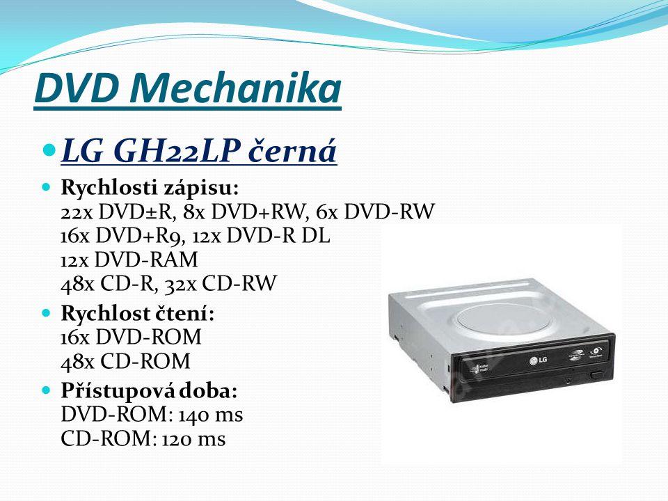 DVD Mechanika LG GH22LP černá Rychlosti zápisu: 22x DVD±R, 8x DVD+RW, 6x DVD-RW 16x DVD+R9, 12x DVD-R DL 12x DVD-RAM 48x CD-R, 32x CD-RW Rychlost čten