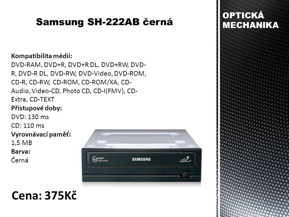 Kompatibilita médií: DVD-RAM, DVD+R, DVD+R DL, DVD+RW, DVD- R, DVD-R DL, DVD-RW, DVD-Video, DVD-ROM, CD-R, CD-RW, CD-ROM, CD-ROM/XA, CD- Audio, Video-