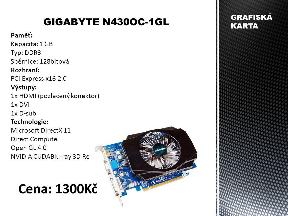 Paměť: Kapacita: 1 GB Typ: DDR3 Sběrnice: 128bitová Rozhraní: PCI Express x16 2.0 Výstupy: 1x HDMI (pozlacený konektor) 1x DVI 1x D-sub Technologie: M