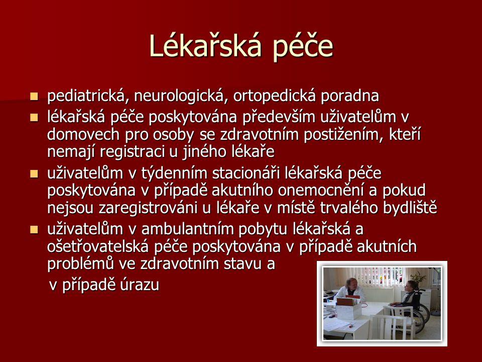 Lékařská péče pediatrická, neurologická, ortopedická poradna pediatrická, neurologická, ortopedická poradna lékařská péče poskytována především uživat