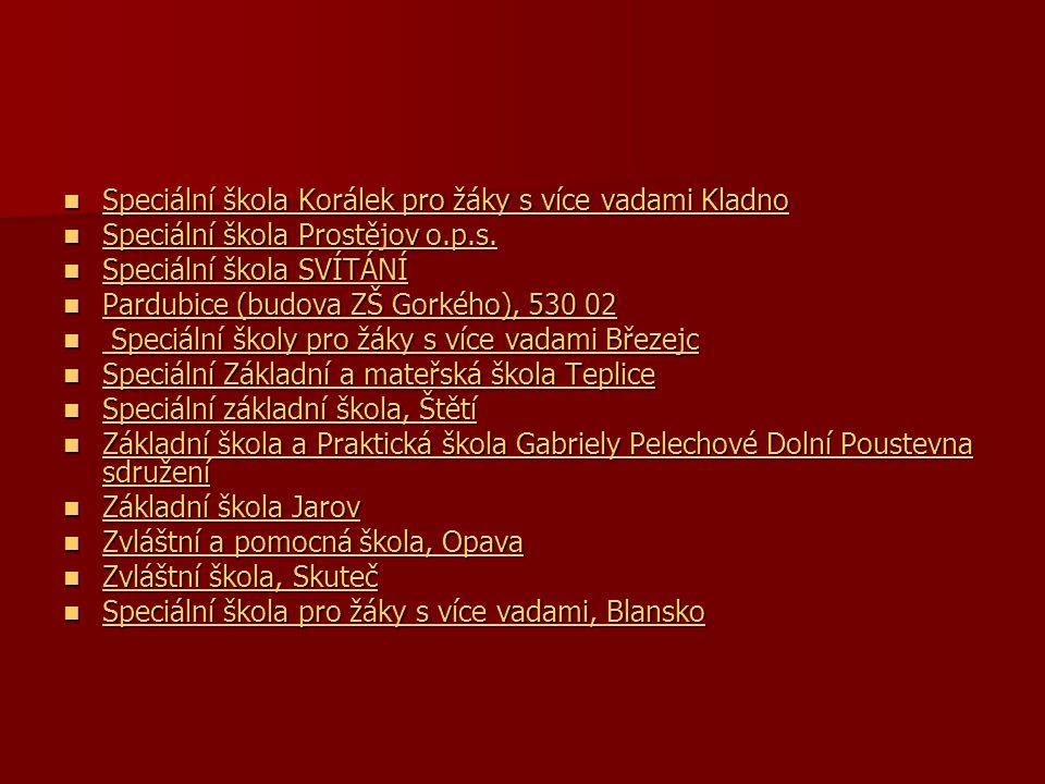 Speciální škola Korálek pro žáky s více vadami Kladno Speciální škola Korálek pro žáky s více vadami Kladno Speciální škola Prostějov o.p.s. Speciální