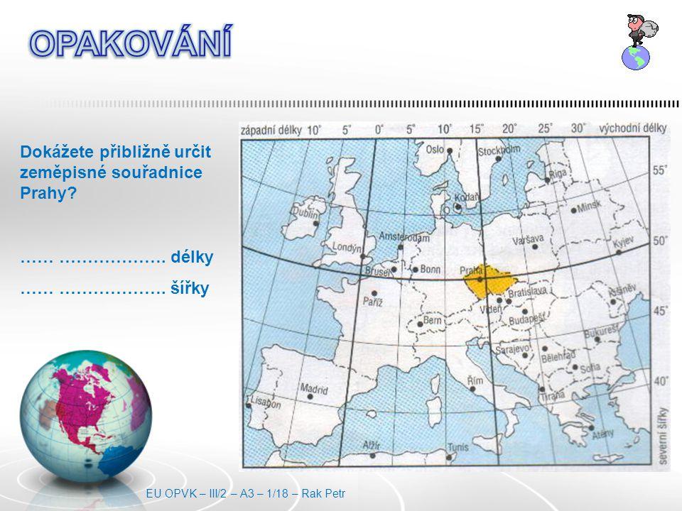 Dokážete přibližně určit zeměpisné souřadnice Prahy.