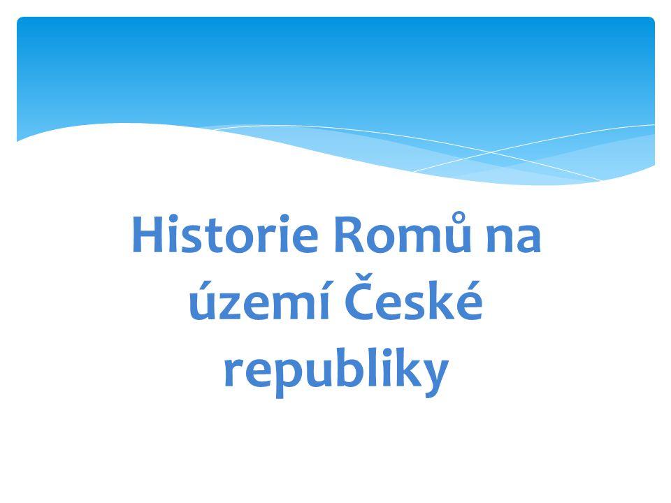 Historie Romů na území České republiky
