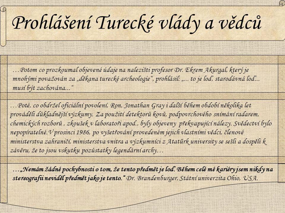 """…Potom co prozkoumal objevené údaje na nalezišti profesor Dr. Ekrem Akurgal, který je mnohými považován za """"děkana turecké archeologie"""", prohlásil: """"."""