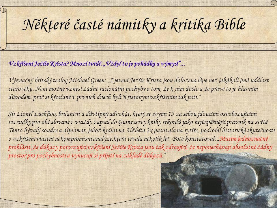 Některé časté námitky a kritika Bible Vzkříšení Ježíše Krista.