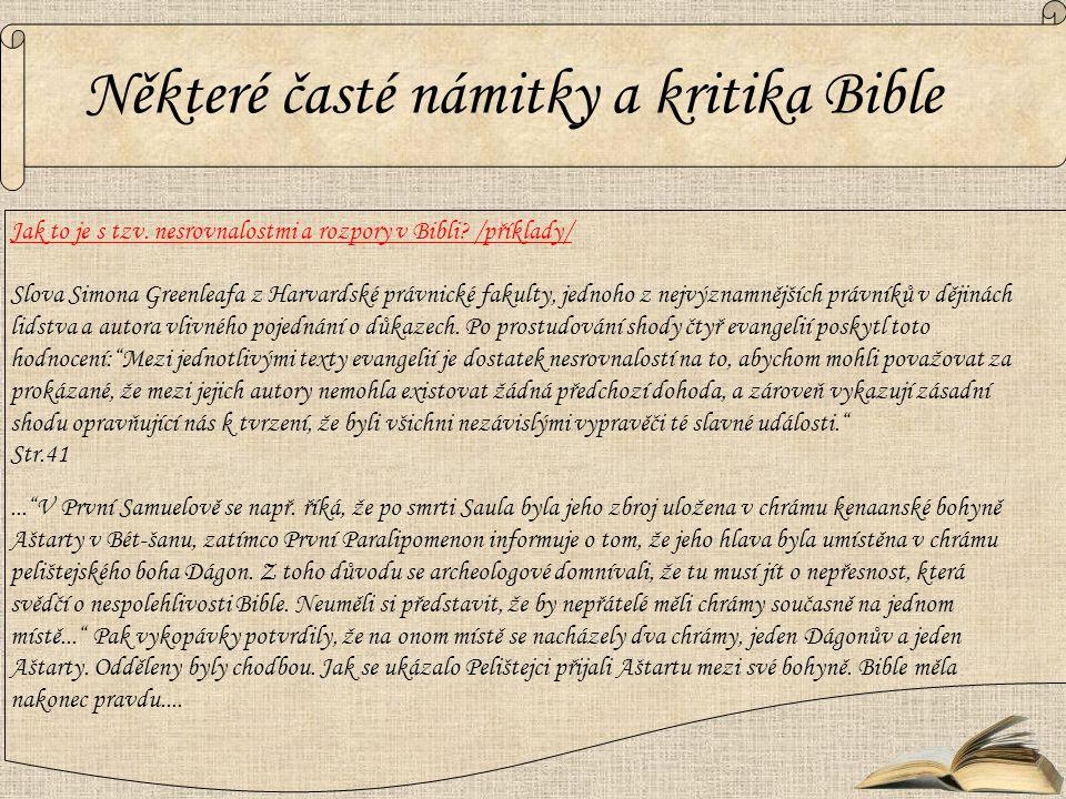 Jak to je s tzv. nesrovnalostmi a rozpory v Bibli? /příklady/ Slova Simona Greenleafa z Harvardské právnické fakulty, jednoho z nejvýznamnějších právn