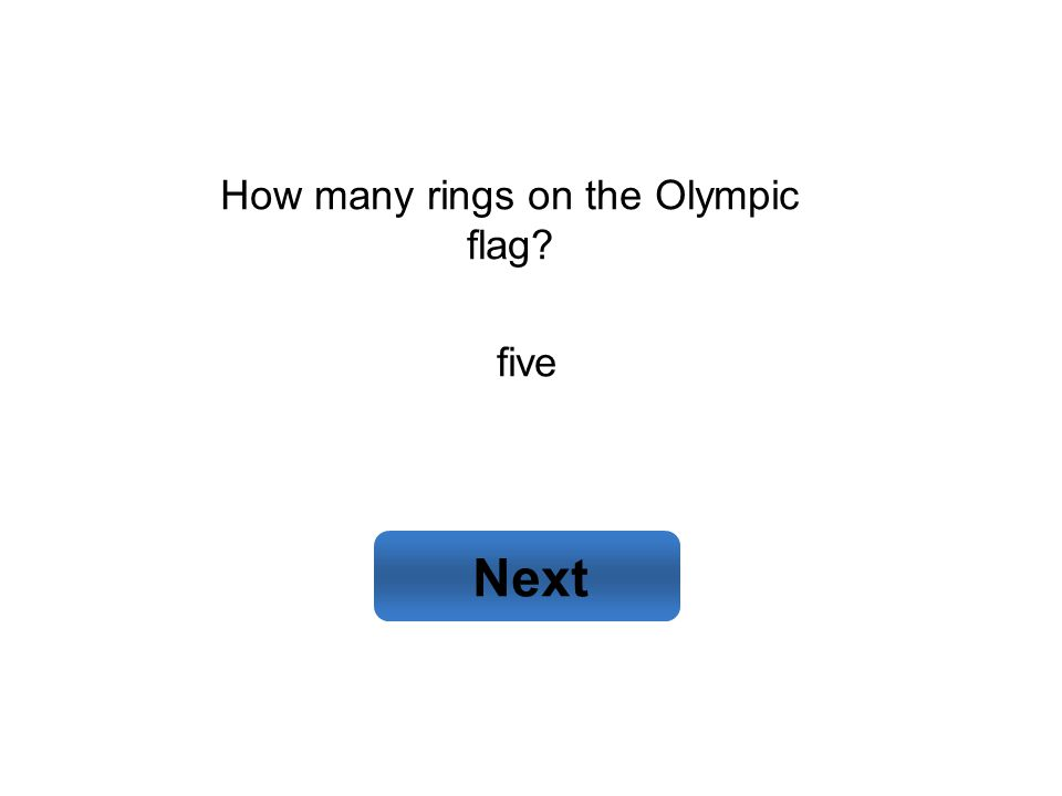 five Next How many rings on the Olympic flag