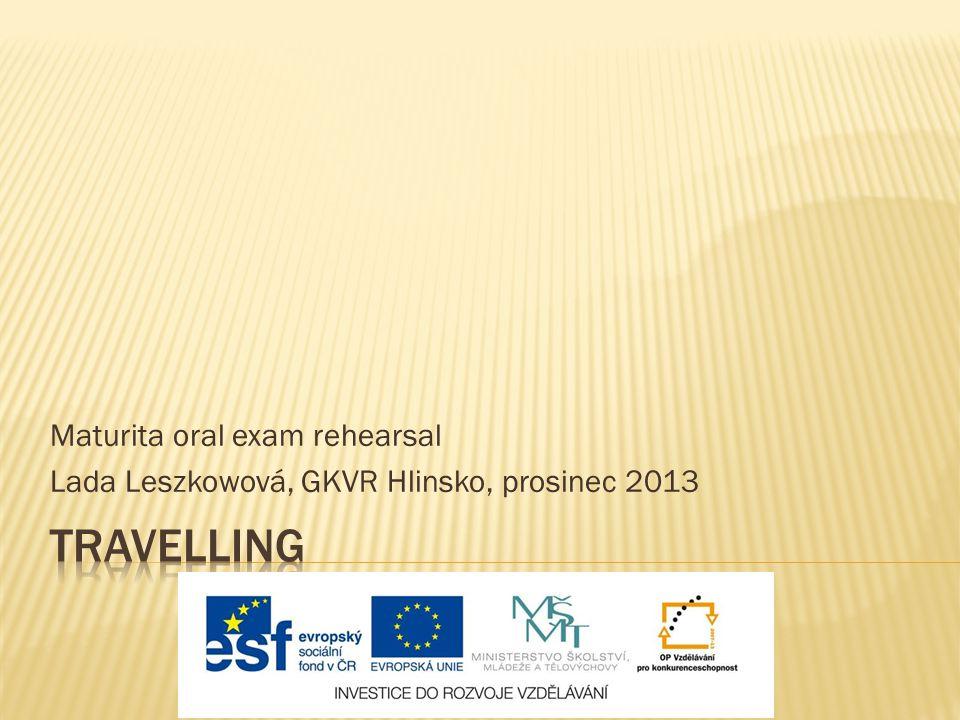 Maturita oral exam rehearsal Lada Leszkowová, GKVR Hlinsko, prosinec 2013