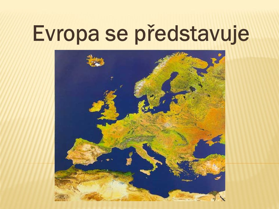  světadíl ( historicky, kulturně, politicky i ekonomicky se od sebe odlišují)  součást kontinentu Eurasie Hranice: přírodní : nejsevernější bod: nejzápadnější bod: nejjižnější bod: vyhledej podle atlasu a zapiš konvenční (smluvené): na východě: sleduj průběh hranice na mapě Rozloha: 10,5 mil km2 druhý nejmenší světadíl