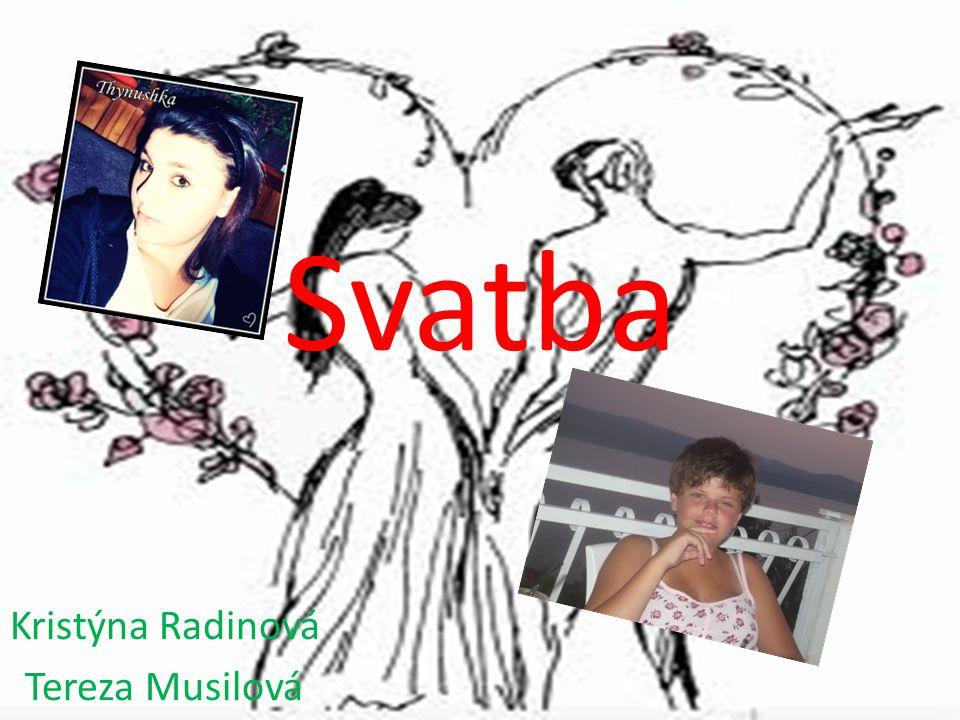 Svatba Kristýna Radinová Tereza Musilová
