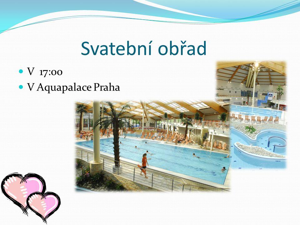 Svatební obřad V 17:00 V Aquapalace Praha