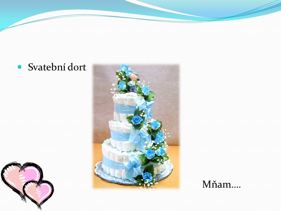 Svatební dort Mňam….