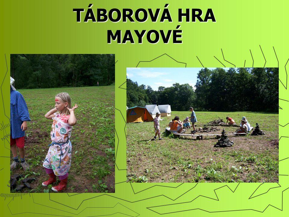 TÁBOROVÁ HRA MAYOVÉ