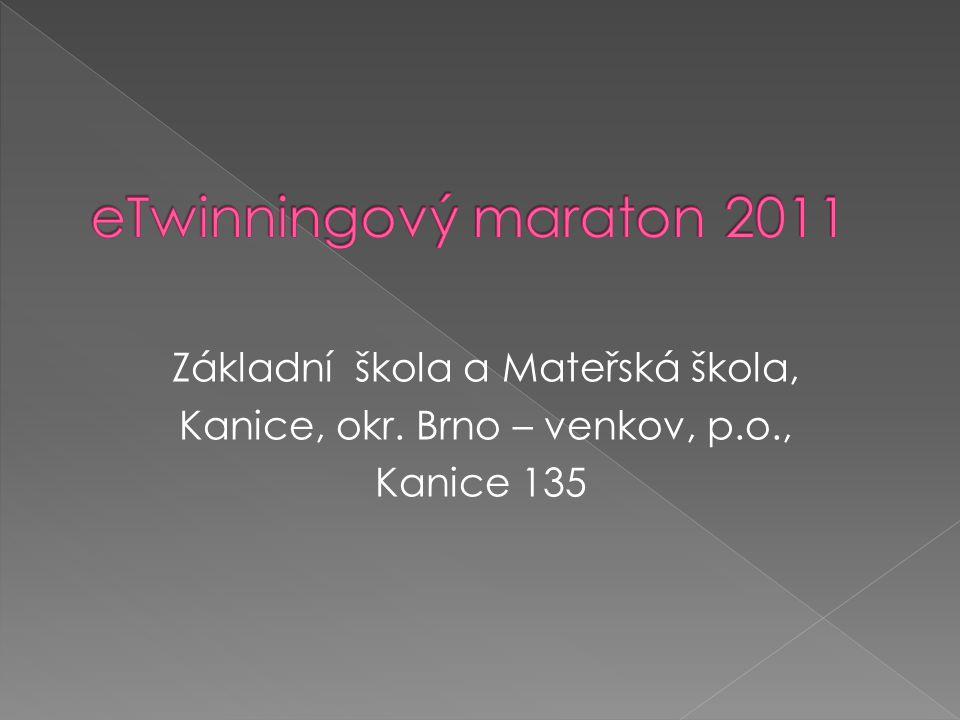 Základní škola a Mateřská škola, Kanice, okr. Brno – venkov, p.o., Kanice 135