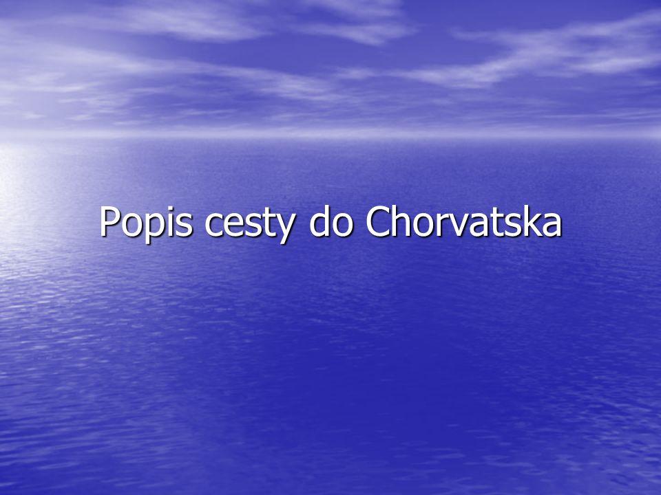 Popis cesty do Chorvatska