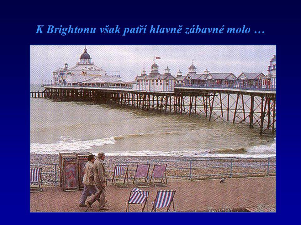 K Brightonu však patří hlavně zábavné molo …