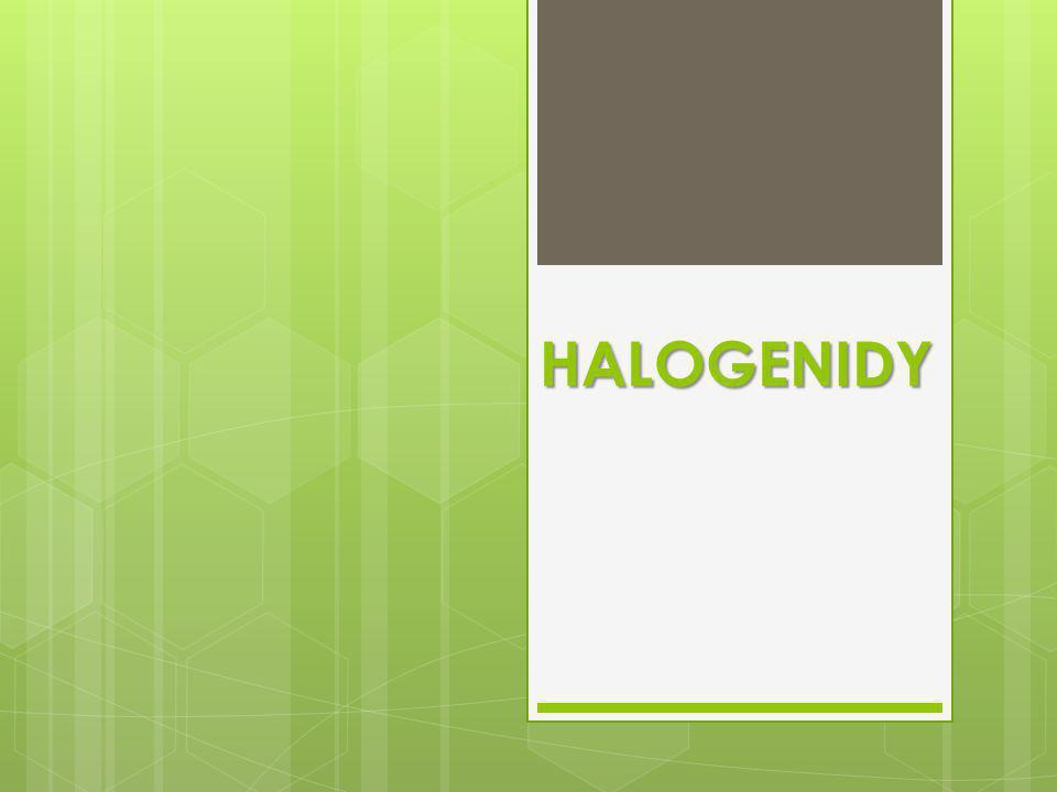 HALIT NaCl  sůl kamenná  barva: bezbarvý  lesk: skelný  tvrdost: 2  soustava: krychlová  dokonale štěpný