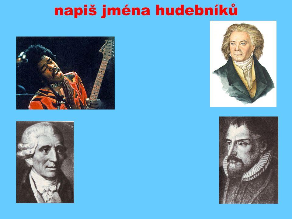 napiš jména hudebníků