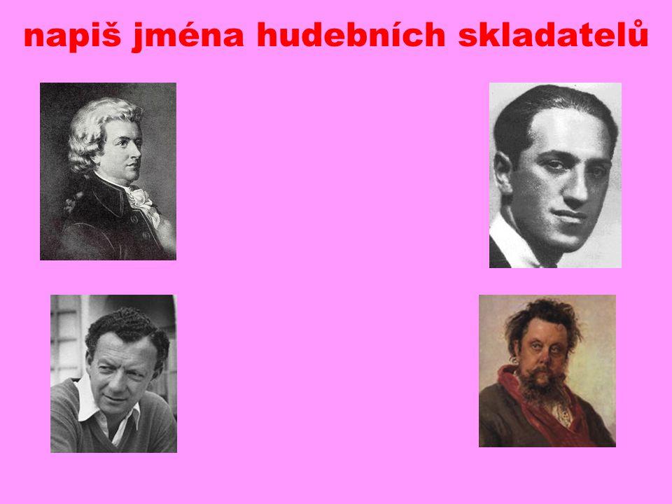 napiš jména hudebních skladatelů