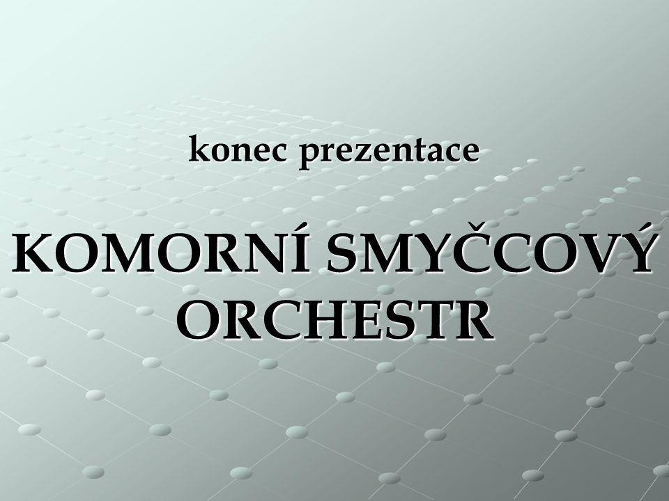 ukázka zvuku smyčcového orchestru W.A.Mozart: Divertimento D dur ( 3.