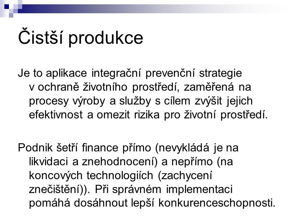 Čistší produkce Je to aplikace integrační prevenční strategie v ochraně životního prostředí, zaměřená na procesy výroby a služby s cílem zvýšit jejich