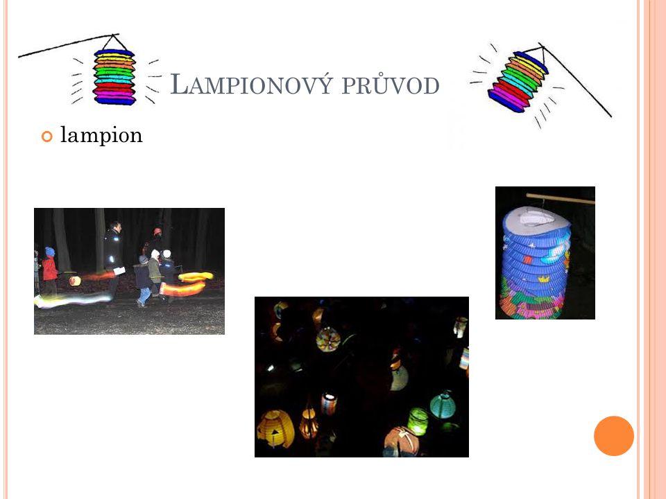 L AMPIONOVÝ PRŮVOD lampion