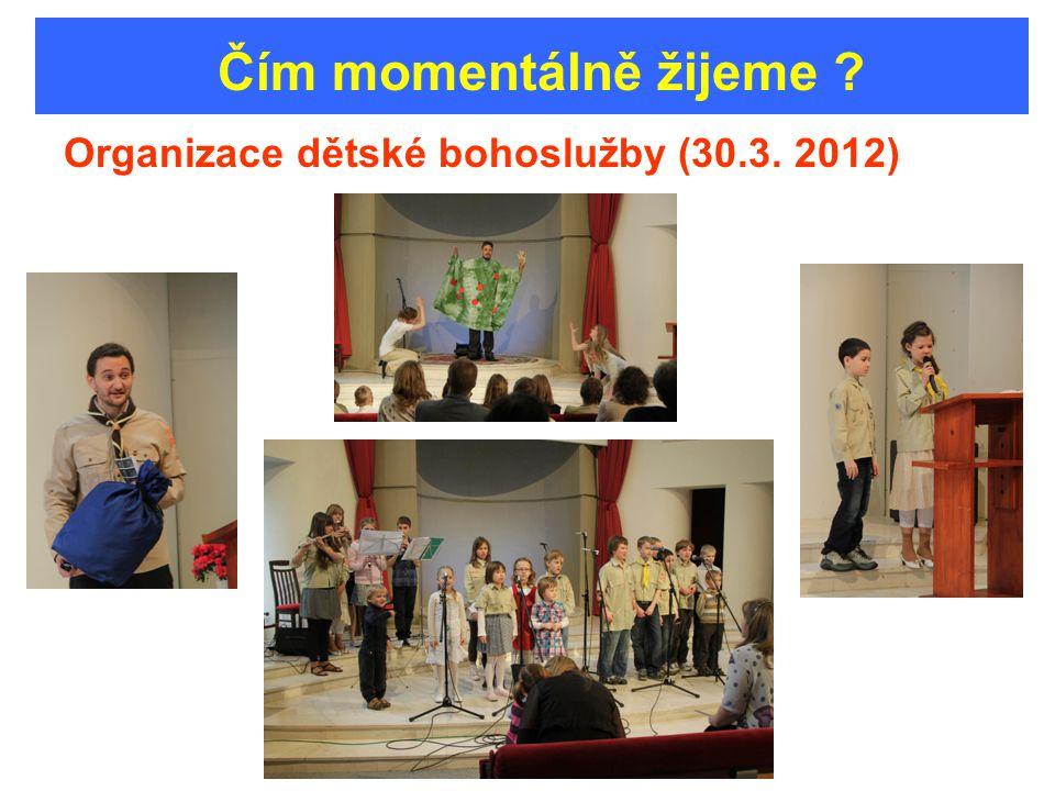 Organizace dětské bohoslužby (30.3. 2012)