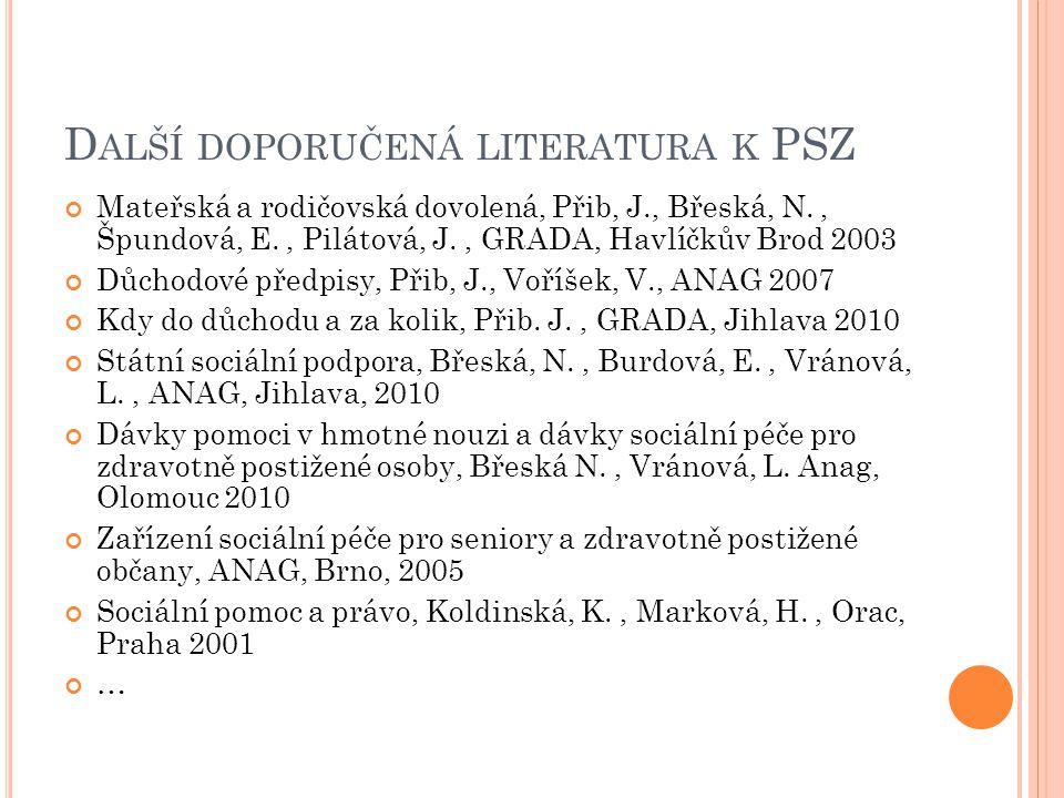 www.mpsv.cz www.cssz.cz www.euroskop.cz www.osn.cz www.vzp.cz I NTERNETOVÉ ZDROJE http://akilda.webnode.cz
