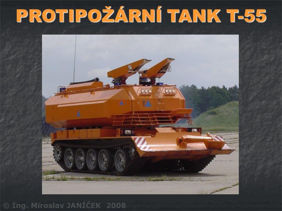 PROTIPOŽÁRNÍ TANK T-55 © Ing. Miroslav JANÍČEK 2008