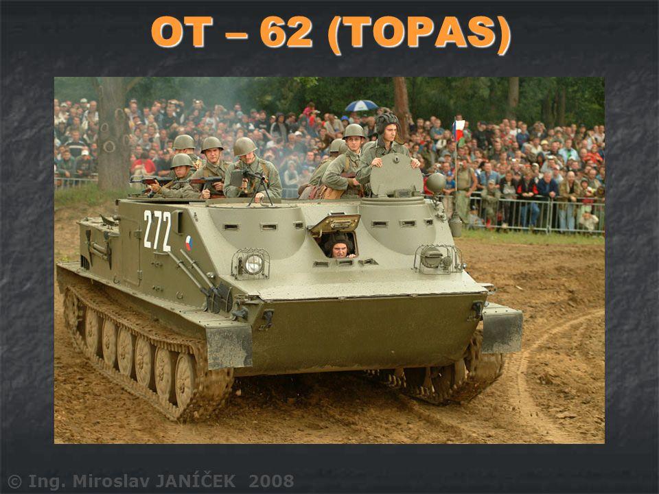OT – 62 (TOPAS) © Ing. Miroslav JANÍČEK 2008