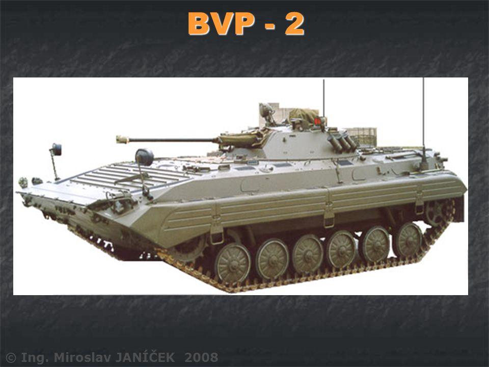 BVP - 2 © Ing. Miroslav JANÍČEK 2008