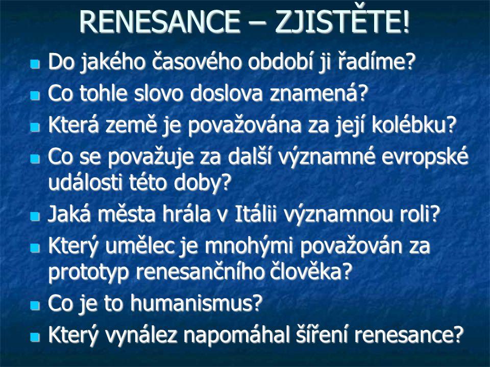 DVĚ HNUTÍ – DVĚ CESTY RENESANCE – HUMANISMUS RENESANCE – HUMANISMUS vs vs REFORMACE REFORMACE