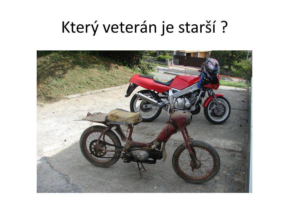 Který veterán je starší ?