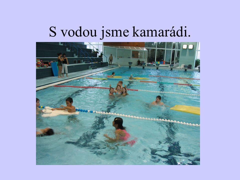 Také jsme se jezdili učit plavat.
