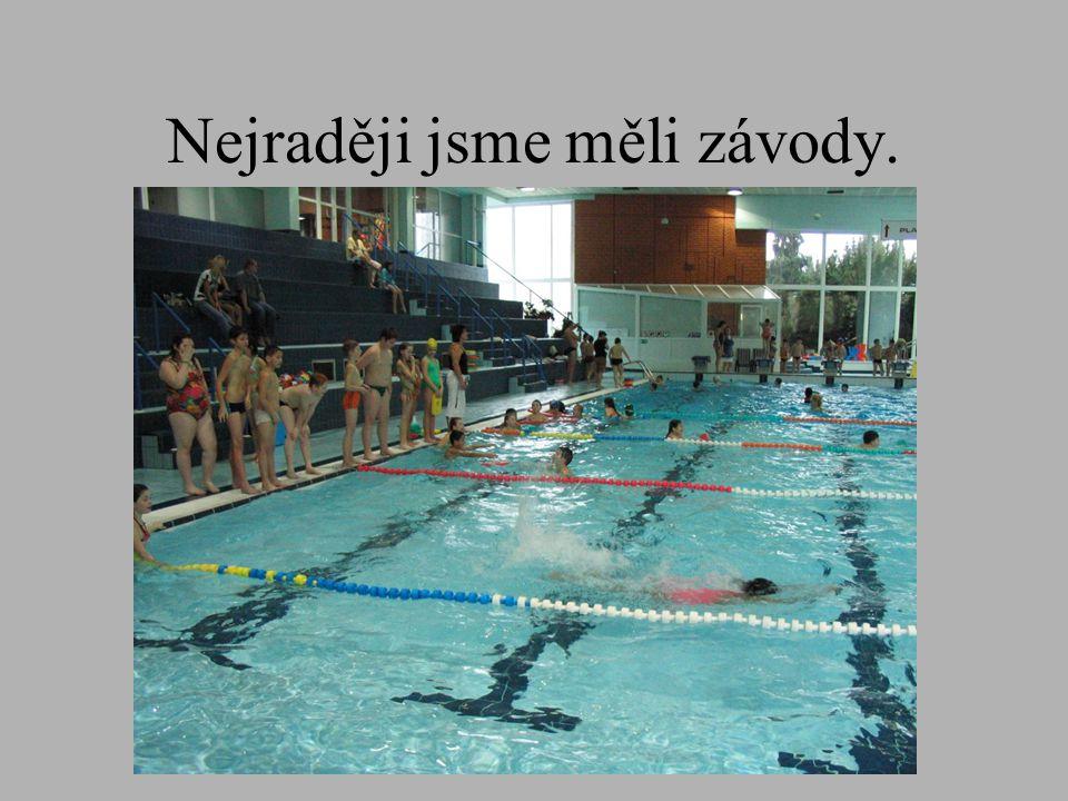 Bazén je k vyřádění ideální.